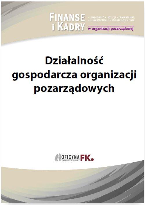 Działalność gospodarcza organizacji pozarządowych - Ebook (Książka PDF) do pobrania w formacie PDF