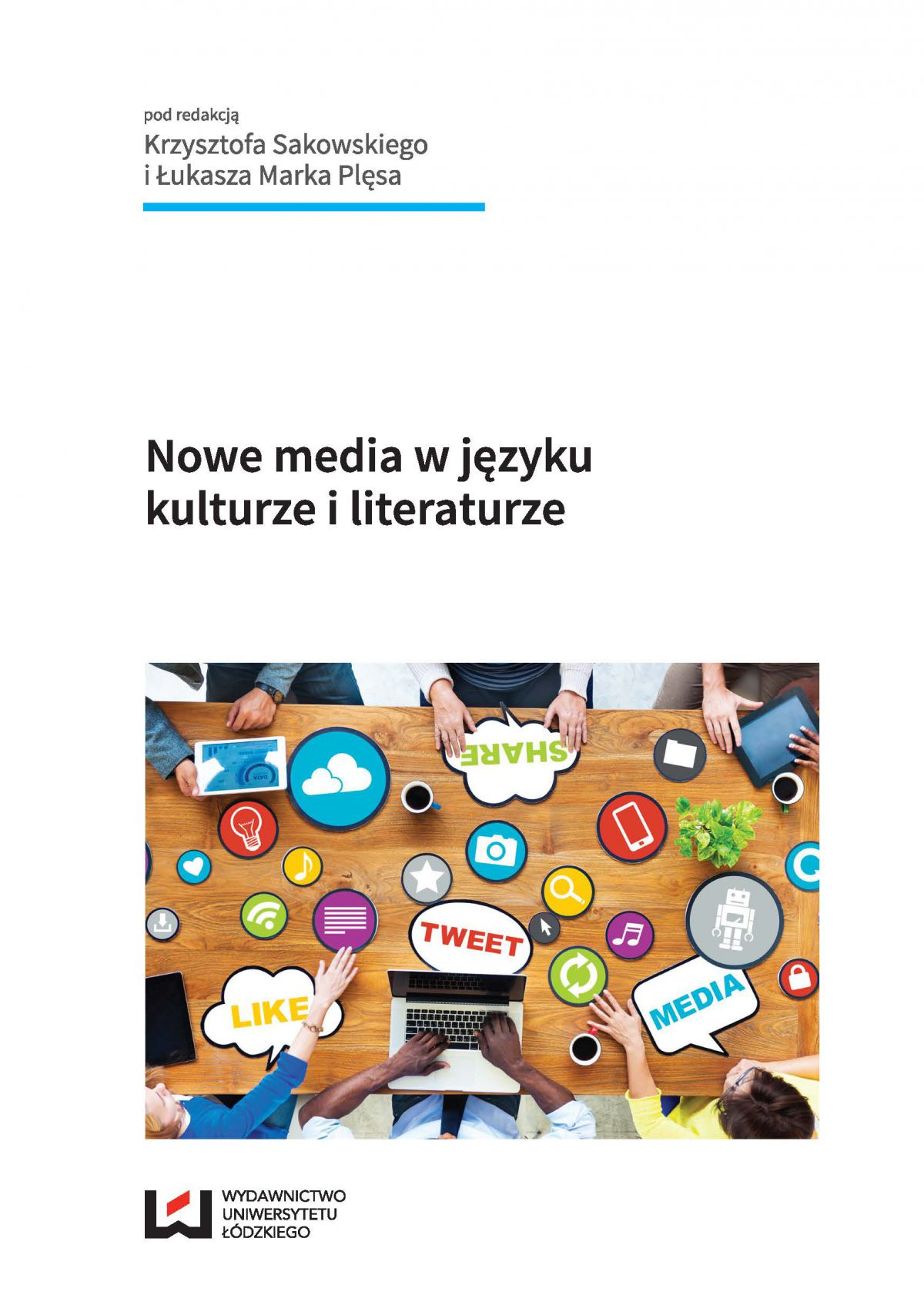 Nowe media w języku, kulturze i literaturze - Ebook (Książka PDF) do pobrania w formacie PDF