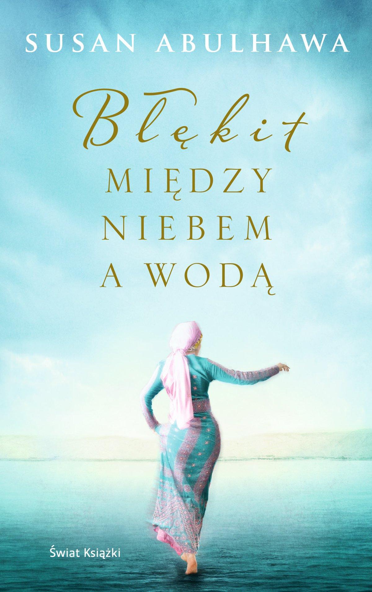 Błękit między niebem a wodą - Ebook (Książka na Kindle) do pobrania w formacie MOBI