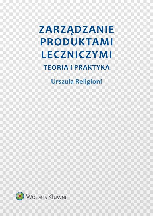 Zarządzanie produktami leczniczymi. Teoria i praktyka - Ebook (Książka PDF) do pobrania w formacie PDF
