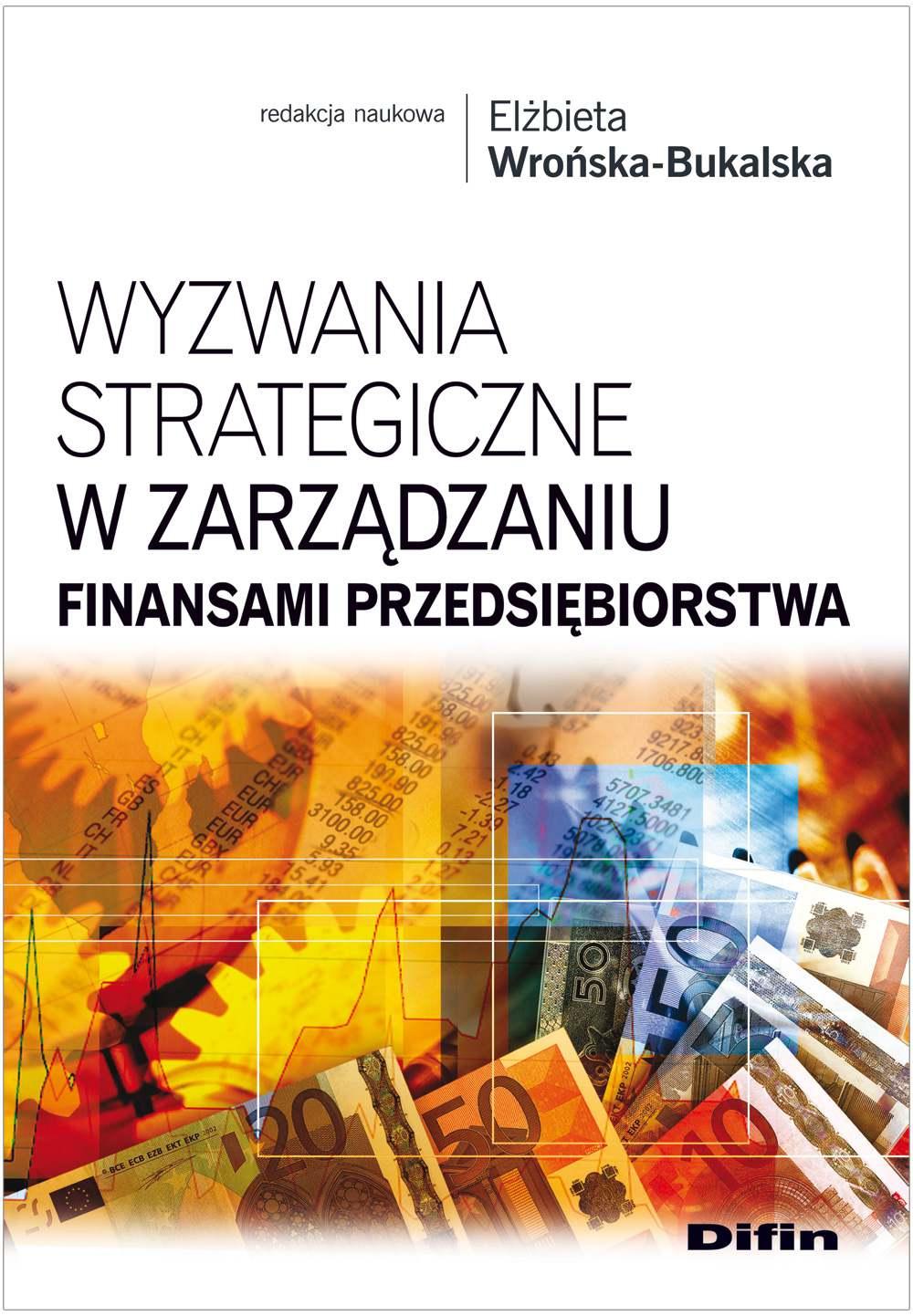 Wyzwania strategiczne w zarządzaniu finansami przedsiębiorstwa - Ebook (Książka PDF) do pobrania w formacie PDF