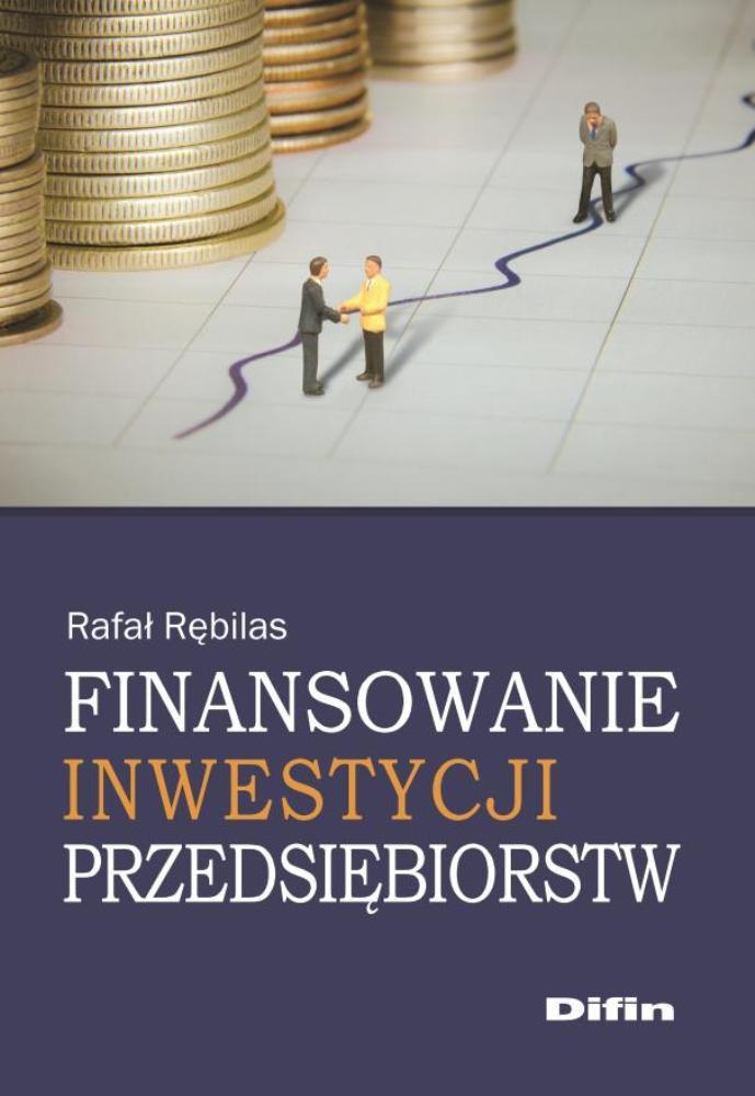 Finansowanie inwestycji przedsiębiorstw - Ebook (Książka PDF) do pobrania w formacie PDF