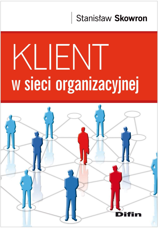 Klient w sieci organizacyjnej - Ebook (Książka PDF) do pobrania w formacie PDF