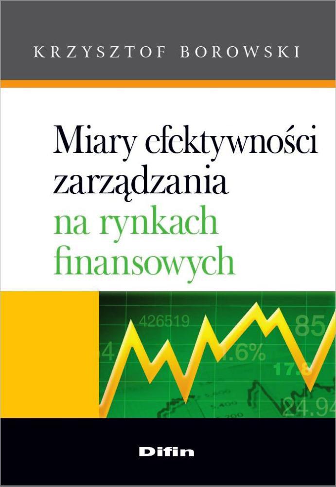 Miary efektywności zarządzania na rynkach finansowych - Ebook (Książka PDF) do pobrania w formacie PDF