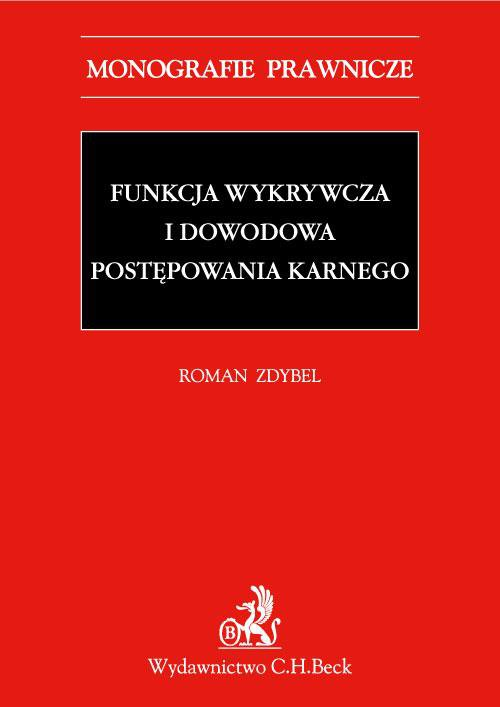 Funkcja wykrywcza i dowodowa postępowania karnego - Ebook (Książka PDF) do pobrania w formacie PDF