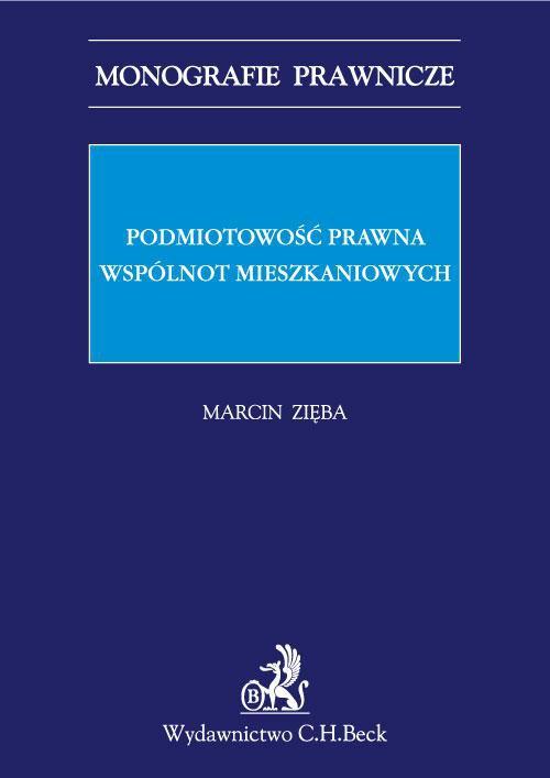 Podmiotowość prawna wspólnot mieszkaniowych - Ebook (Książka PDF) do pobrania w formacie PDF