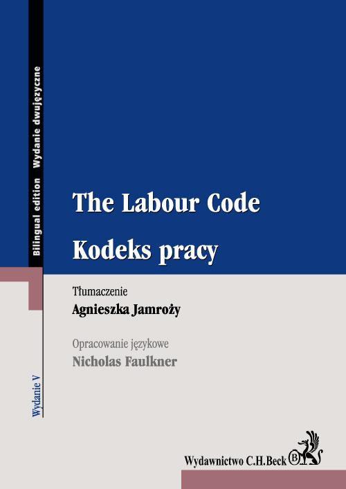 Kodeks pracy. The Labour Code - Ebook (Książka PDF) do pobrania w formacie PDF