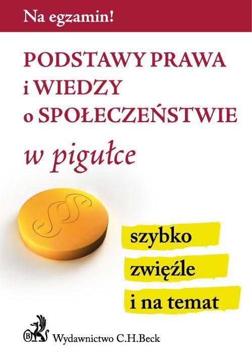 Podstawy prawa i wiedzy o społeczeństwie w pigułce - Ebook (Książka PDF) do pobrania w formacie PDF