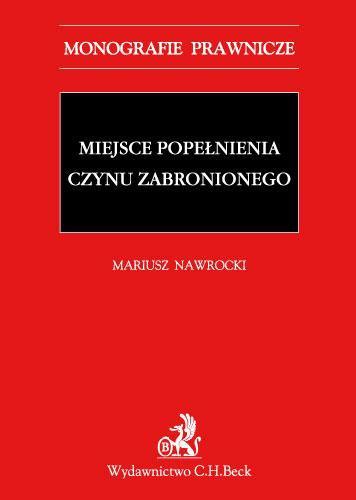 Miejsce popełnienia czynu zabronionego - Ebook (Książka PDF) do pobrania w formacie PDF