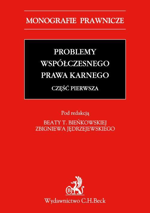 Problemy współczesnego prawa karnego. Część pierwsza - Ebook (Książka PDF) do pobrania w formacie PDF