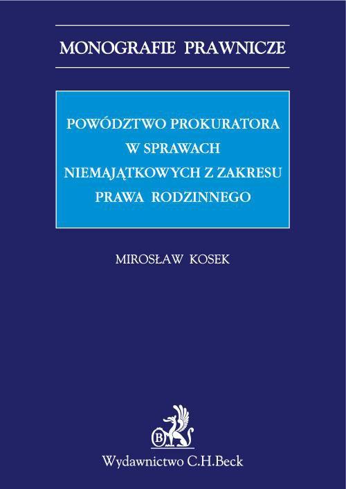 Powództwo prokuratora w sprawach niemajątkowych z zakresu prawa rodzinnego - Ebook (Książka PDF) do pobrania w formacie PDF
