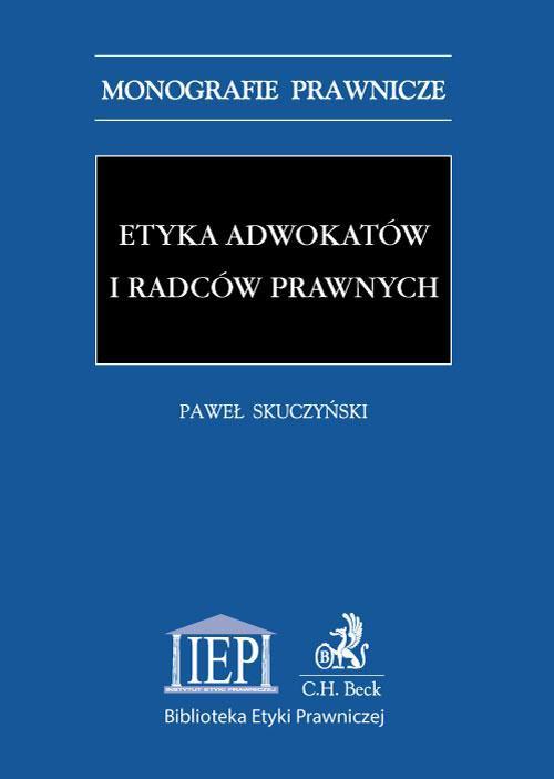 Etyka adwokatów i radców prawnych - Ebook (Książka PDF) do pobrania w formacie PDF