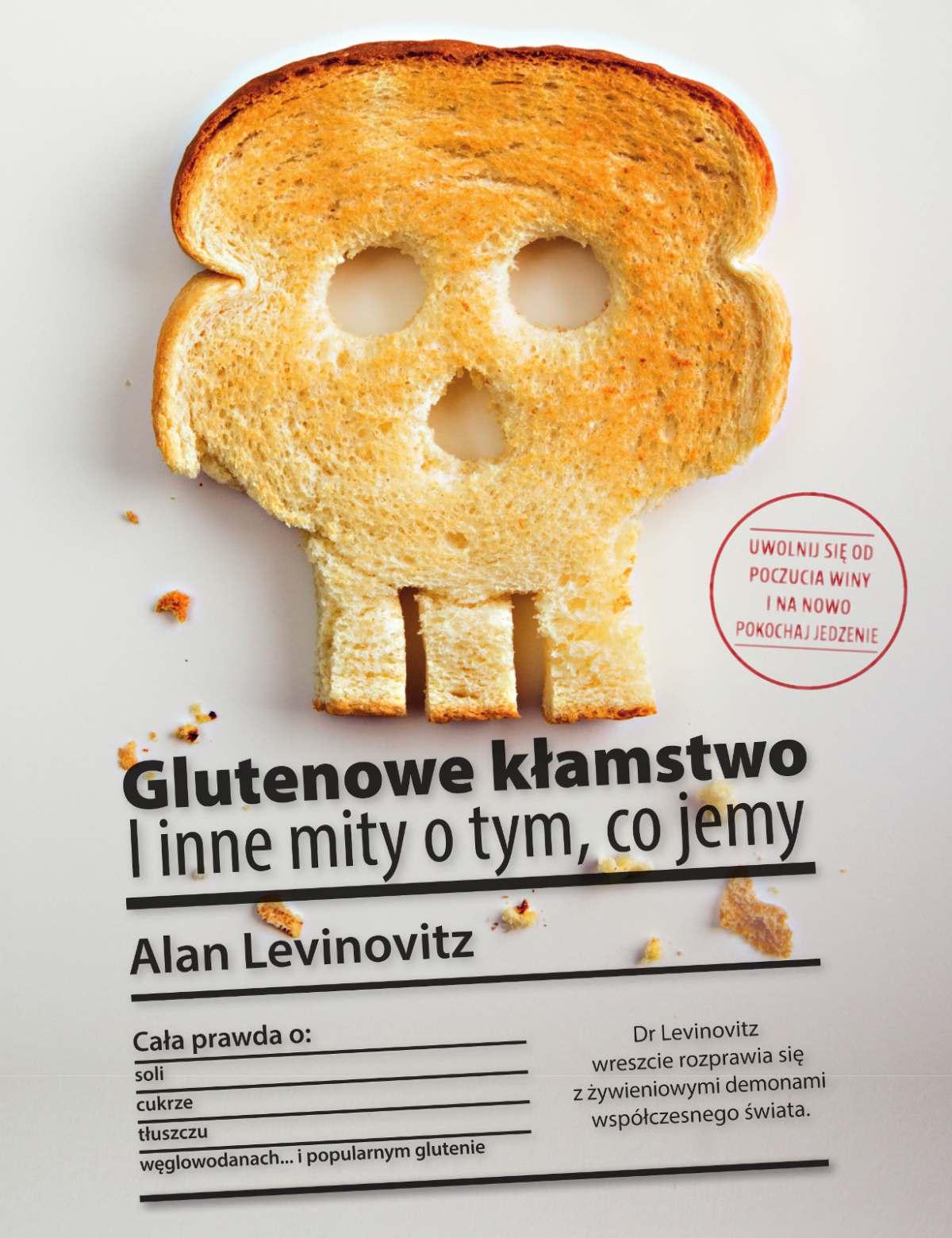 Glutenowe kłamstwo. I inne mity o tym, co jemy - Ebook (Książka na Kindle) do pobrania w formacie MOBI