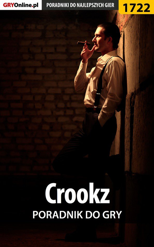 Crookz - poradnik do gry - Ebook (Książka PDF) do pobrania w formacie PDF