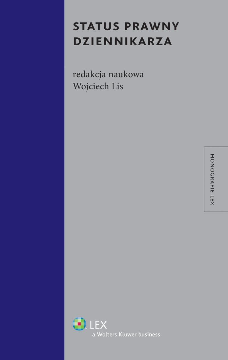 Status prawny dziennikarza - Ebook (Książka PDF) do pobrania w formacie PDF