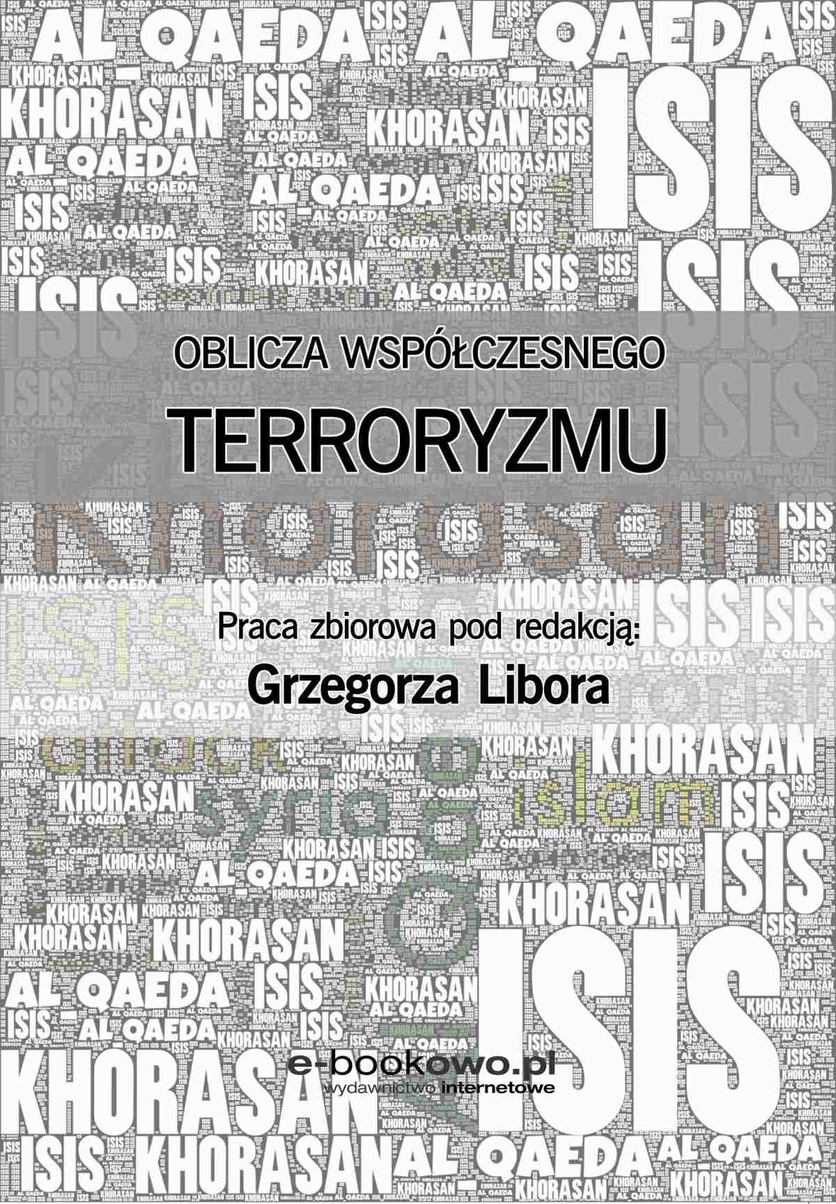 Oblicza współczesnego terroryzmu - Ebook (Książka PDF) do pobrania w formacie PDF