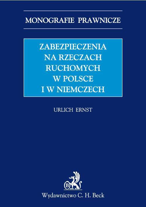 Zabezpieczenia na rzeczach ruchomych w Polsce i w Niemczech - Ebook (Książka PDF) do pobrania w formacie PDF