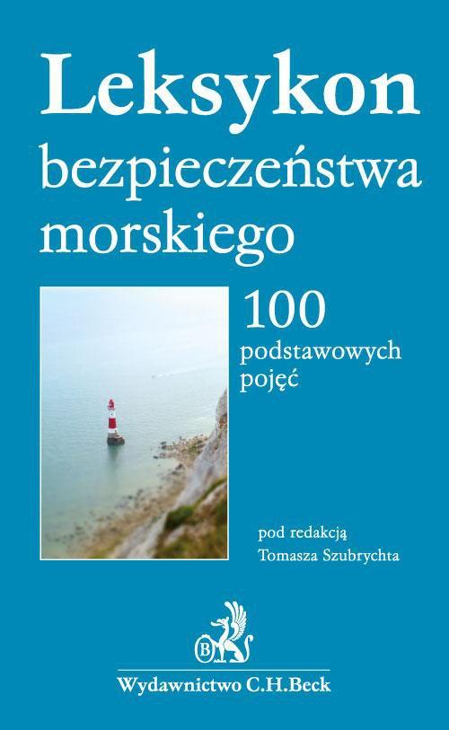 Leksykon bezpieczeństwa morskiego. 100 podstawowych pojęć - Ebook (Książka PDF) do pobrania w formacie PDF