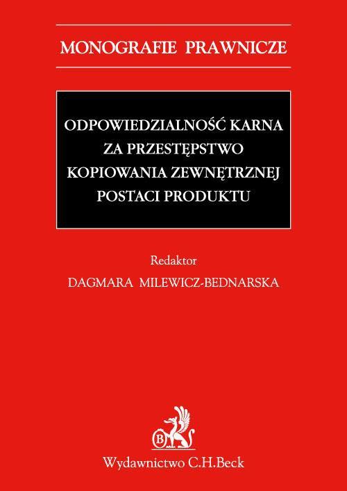 Odpowiedzialność karna za przestępstwo kopiowania zewnętrznej postaci produktu - Ebook (Książka PDF) do pobrania w formacie PDF