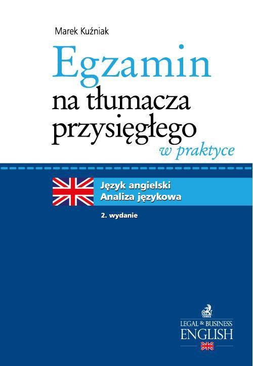 Egzamin na tłumacza przysięgłego w praktyce. Język angielski - analiza językowa. Wydanie 2 - Ebook (Książka PDF) do pobrania w formacie PDF