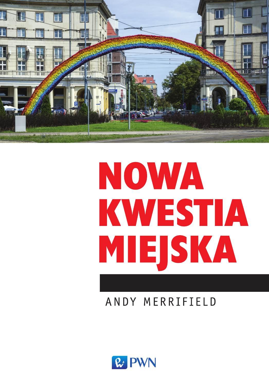 Nowa kwestia miejska - Ebook (Książka na Kindle) do pobrania w formacie MOBI