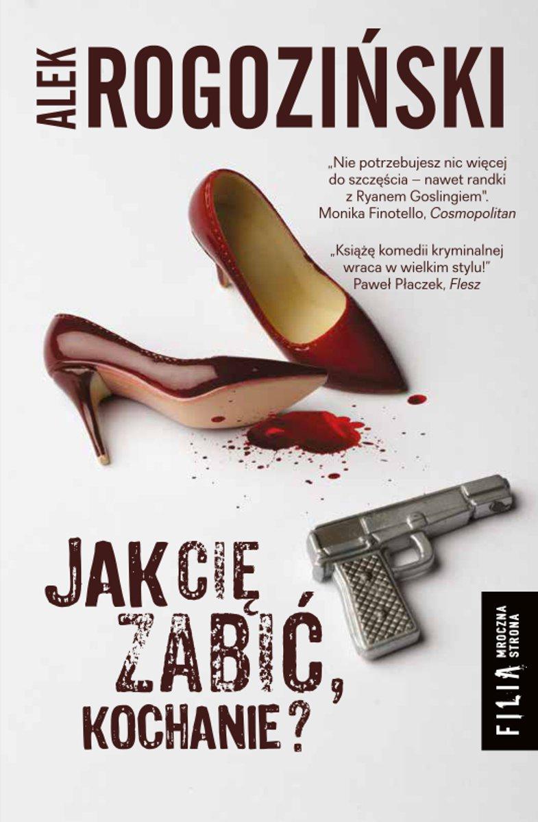 Jak Cię zabić, kochanie? - Ebook (Książka EPUB) do pobrania w formacie EPUB