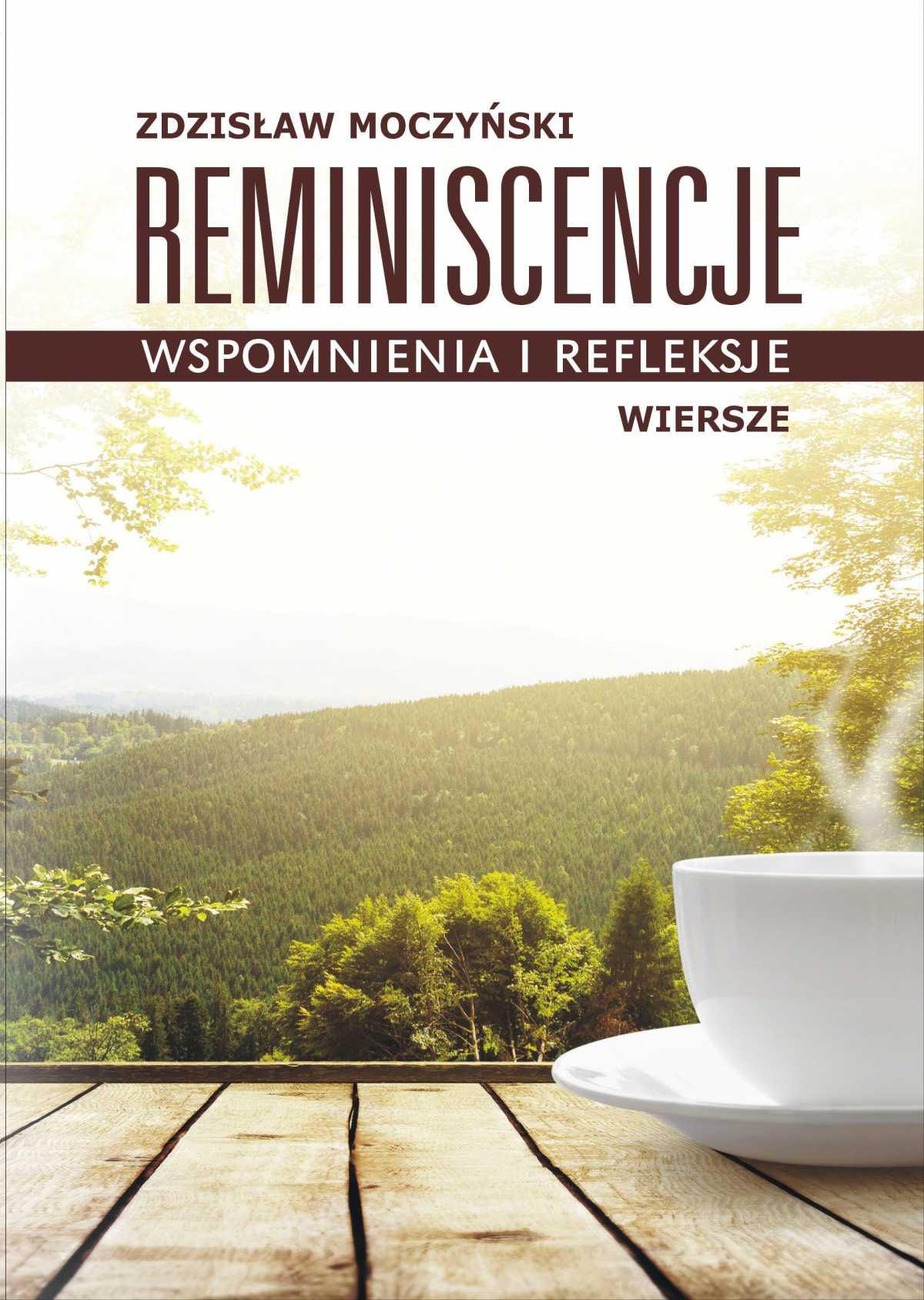 Reminiscencje – wspomnienia i refleksje - Ebook (Książka EPUB) do pobrania w formacie EPUB