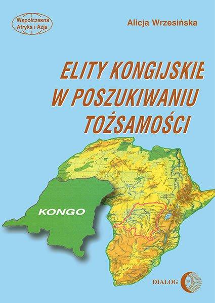 Elity kongijskie w poszukiwaniu tożsamości - Ebook (Książka na Kindle) do pobrania w formacie MOBI