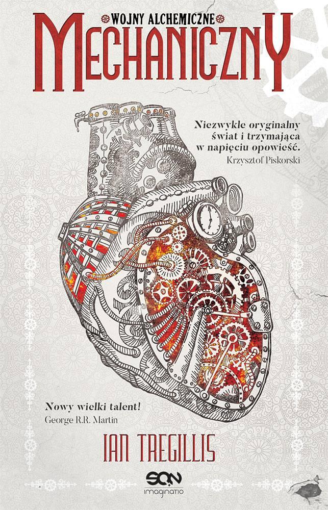 Mechaniczny. Wojny alchemiczne. Tom I - Ebook (Książka EPUB) do pobrania w formacie EPUB