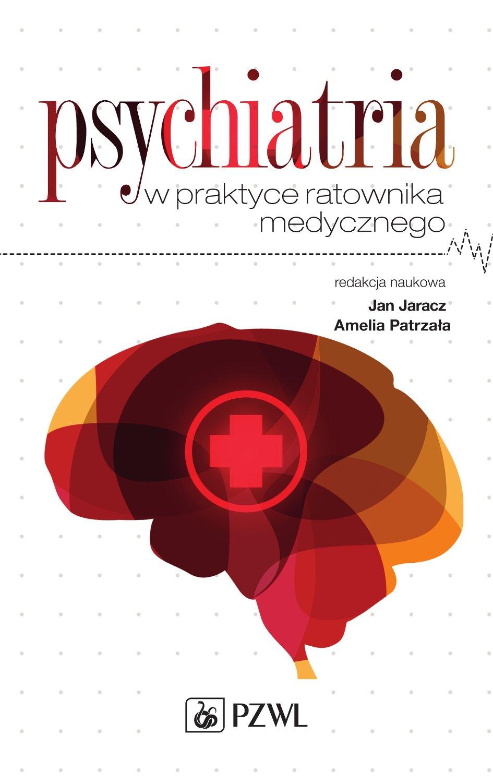 Psychiatria w praktyce ratownika medycznego - Ebook (Książka na Kindle) do pobrania w formacie MOBI