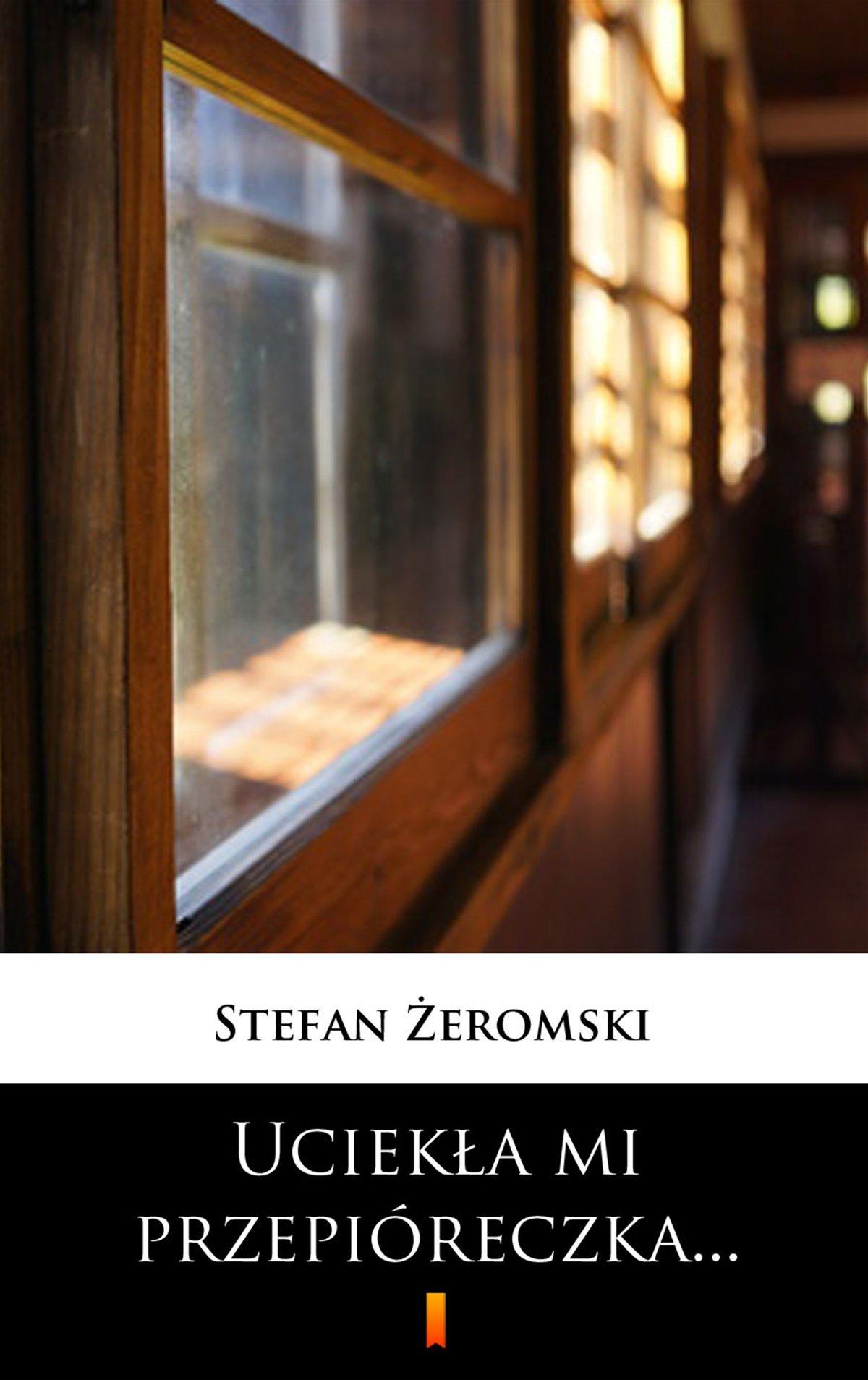Uciekła mi przepióreczka... - Ebook (Książka na Kindle) do pobrania w formacie MOBI