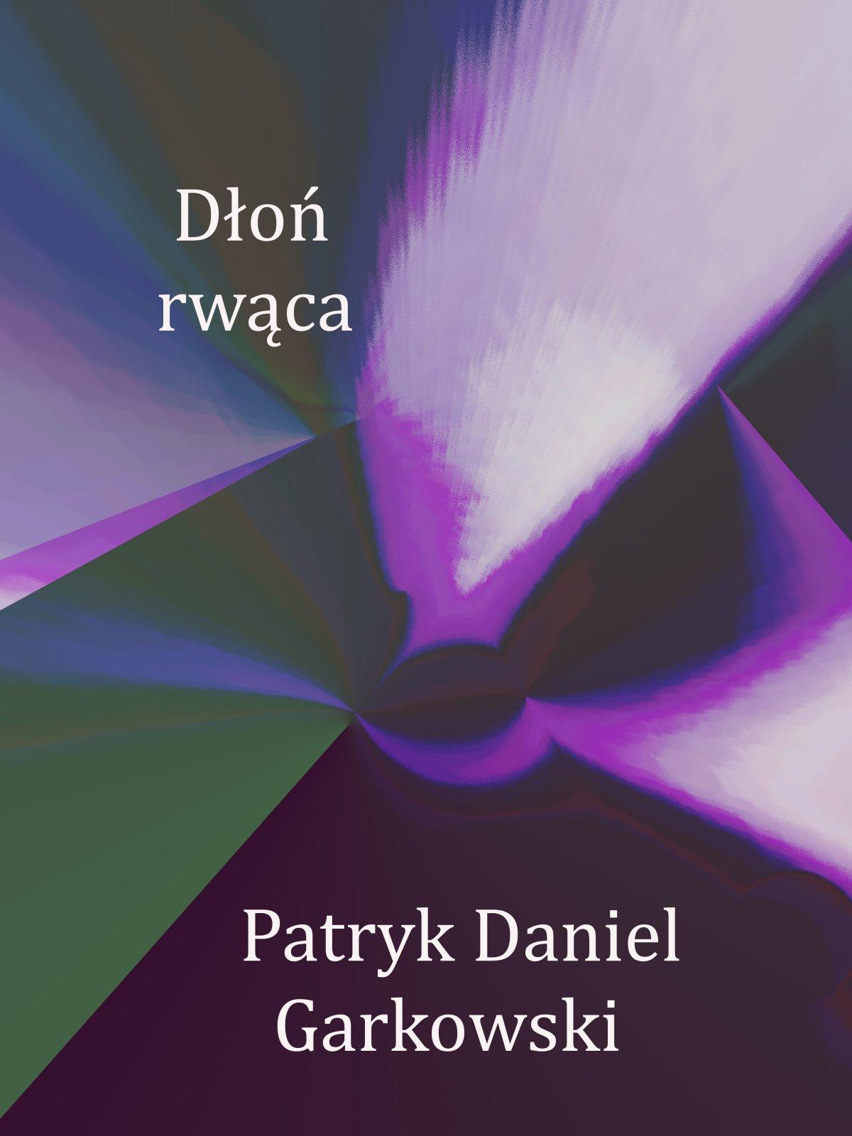 Dłoń rwąca - Ebook (Książka PDF) do pobrania w formacie PDF