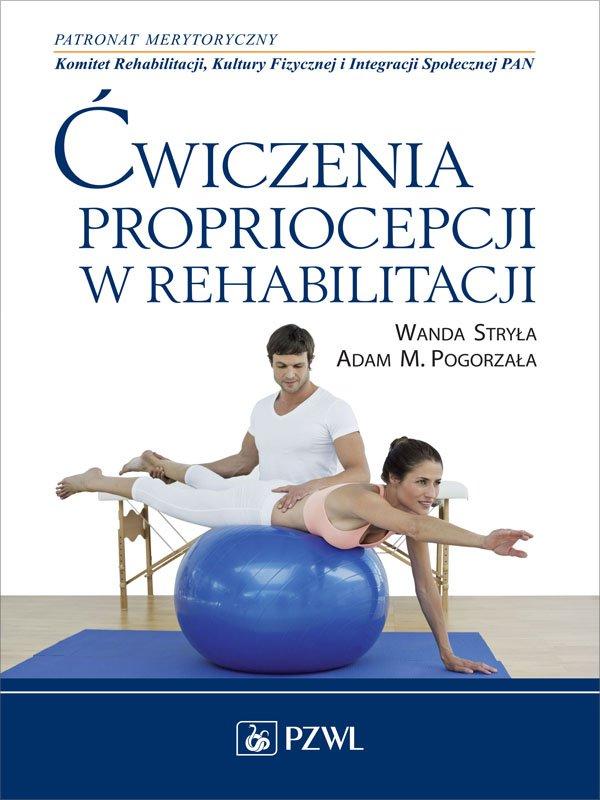 Ćwiczenia propriocepcji w rehabilitacji - Ebook (Książka na Kindle) do pobrania w formacie MOBI
