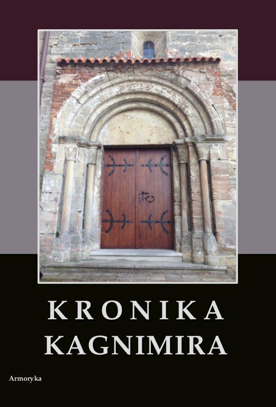 Kronika Kagnimira to jest dzieje czterech pierwszych królów chrześcijańskich w Polsce, w wieku XI pisane - Ebook (Książka PDF) do pobrania w formacie PDF