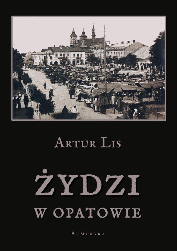 Żydzi w Opatowie - Ebook (Książka PDF) do pobrania w formacie PDF
