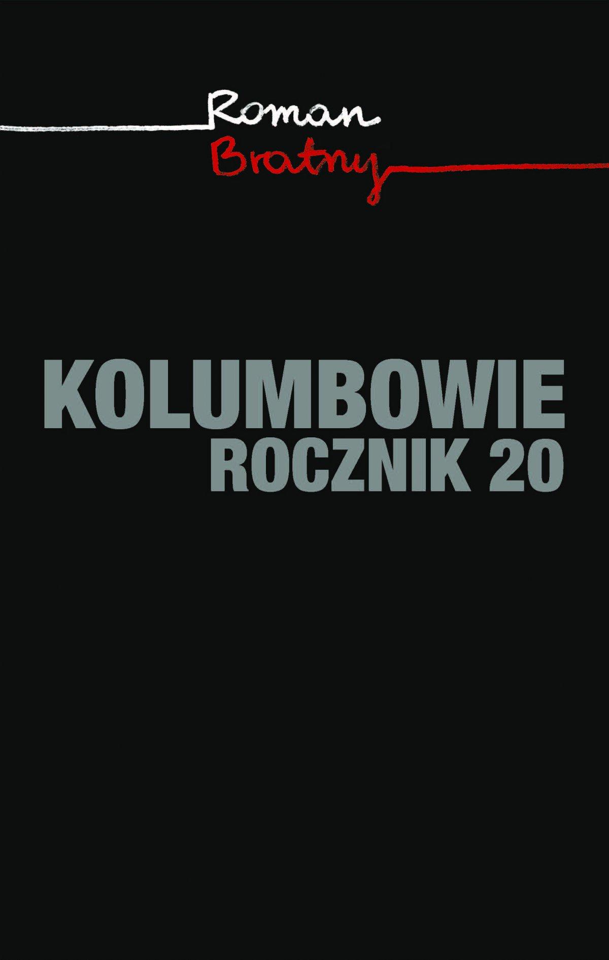Kolumbowie. Rocznik 20 - Ebook (Książka EPUB) do pobrania w formacie EPUB