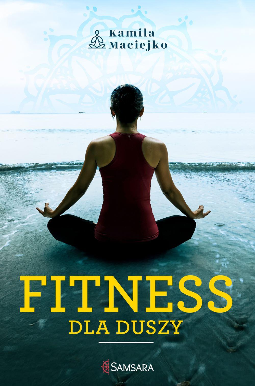 Fitness dla duszy - Ebook (Książka na Kindle) do pobrania w formacie MOBI