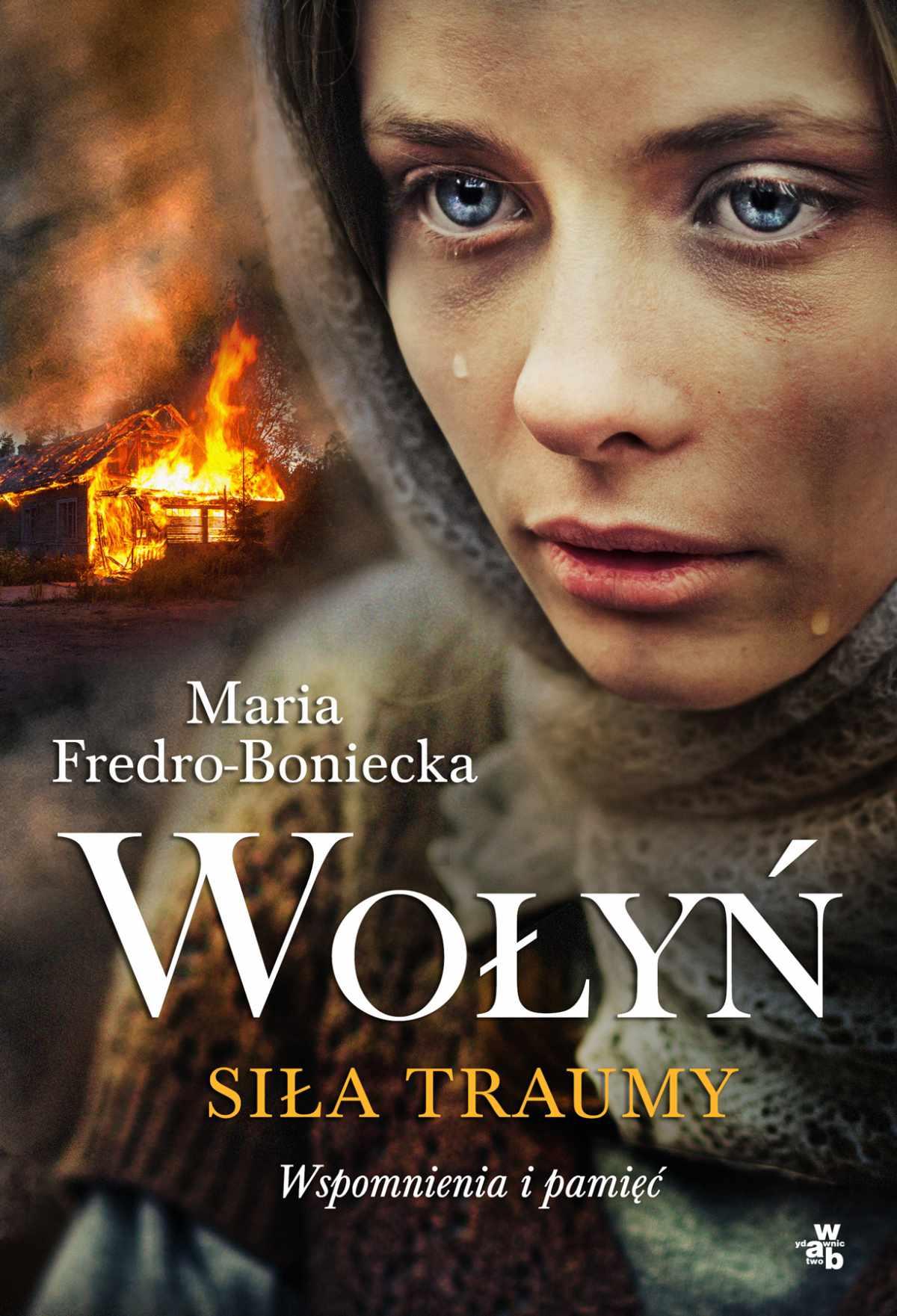 Wołyń. Siła traumy - Ebook (Książka EPUB) do pobrania w formacie EPUB