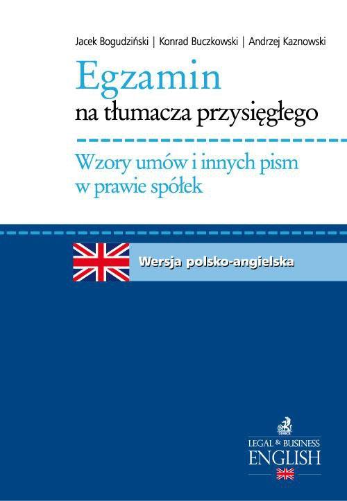 Egzamin na tłumacza przysięgłego. Wzory umów i innych pism w prawie spółek - Ebook (Książka PDF) do pobrania w formacie PDF