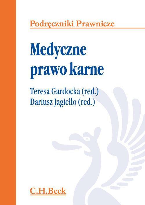 Medyczne prawo karne - Ebook (Książka PDF) do pobrania w formacie PDF