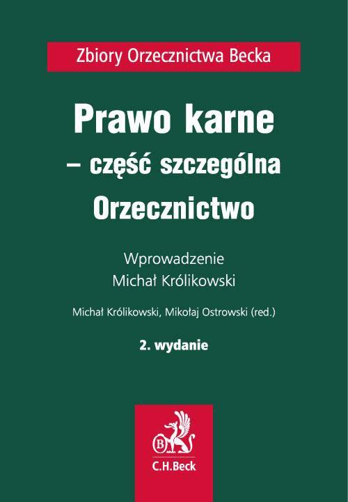 Prawo karne - część szczególna. Orzecznictwo. Wydanie 2 - Ebook (Książka PDF) do pobrania w formacie PDF