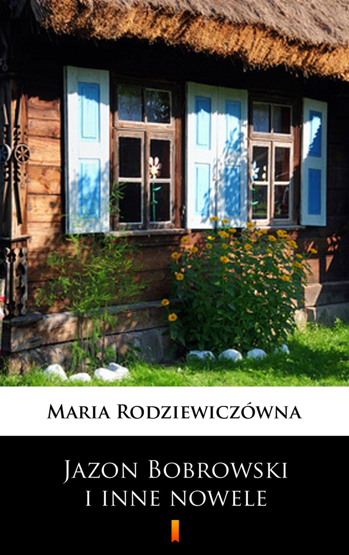 Jazon Bobrowski i inne nowele - Ebook (Książka na Kindle) do pobrania w formacie MOBI