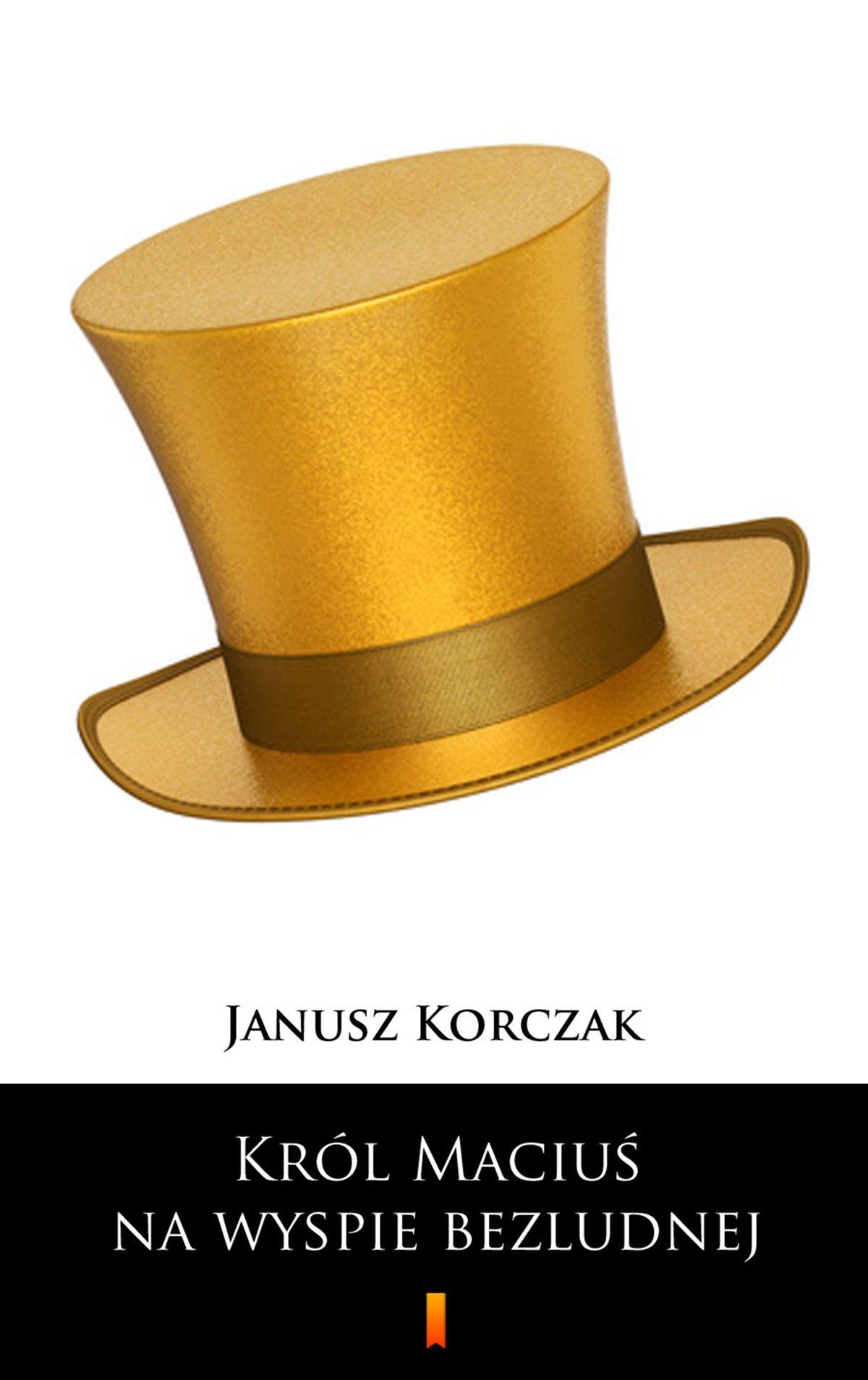 Król Maciuś na wyspie bezludnej - Ebook (Książka EPUB) do pobrania w formacie EPUB