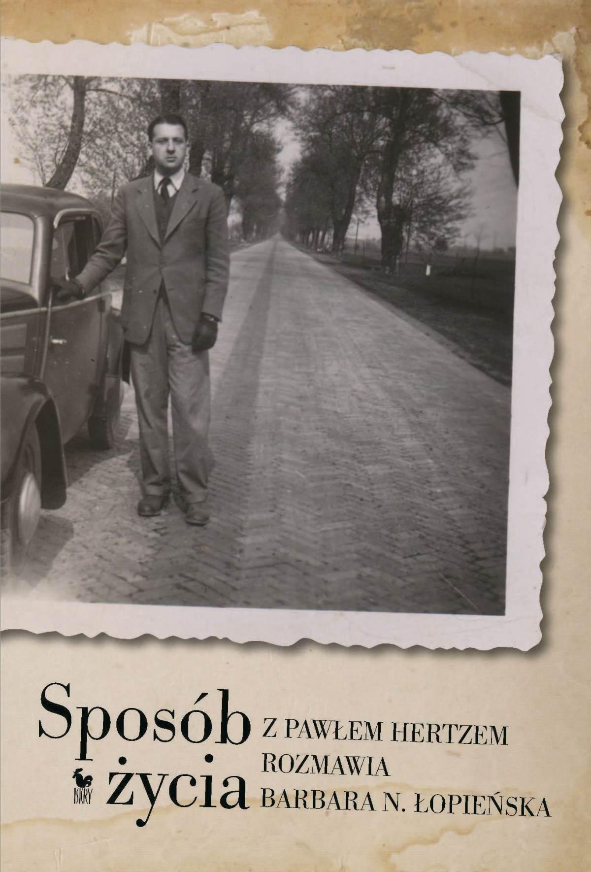 Sposób życia. Z Pawłem Hertzem rozmawia Barbara N. Łopieńska - Ebook (Książka EPUB) do pobrania w formacie EPUB