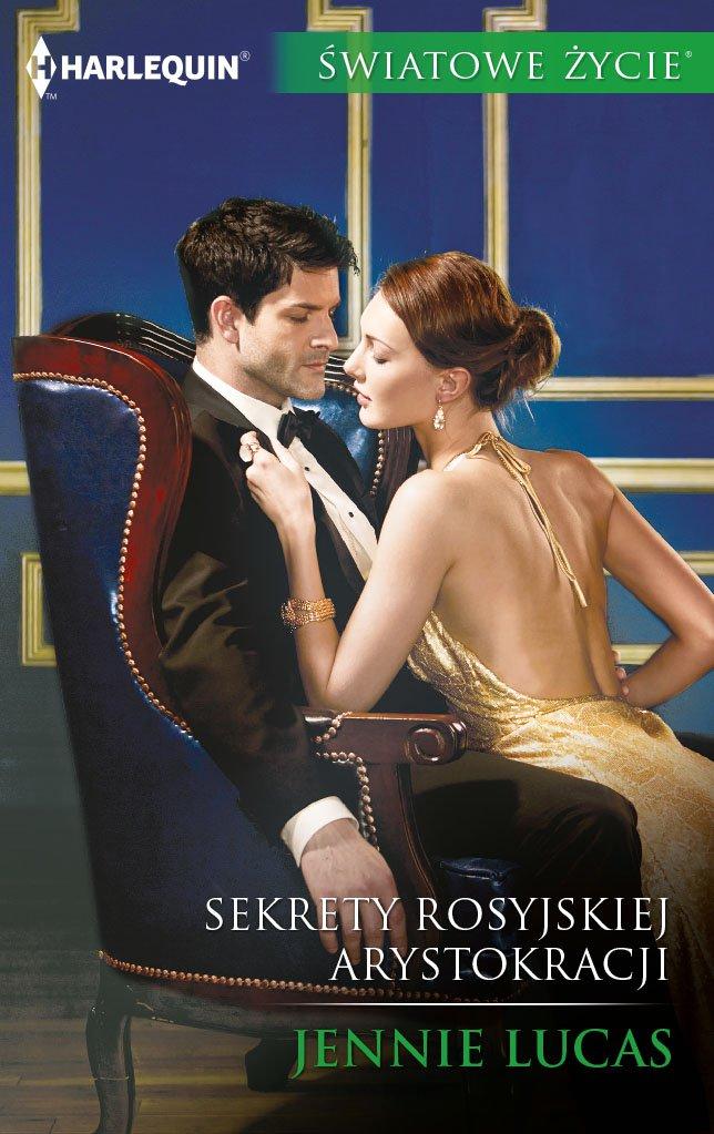 Sekrety rosyjskiej arystokracji - Ebook (Książka EPUB) do pobrania w formacie EPUB
