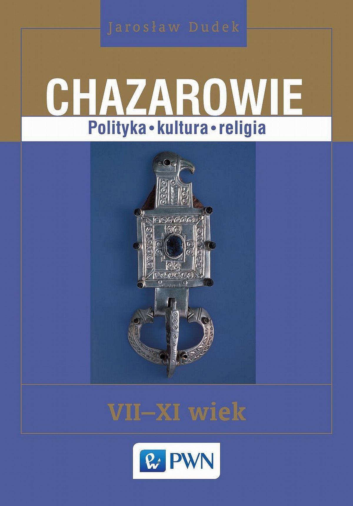 Chazarowie. Polityka kultura religia - Ebook (Książka na Kindle) do pobrania w formacie MOBI