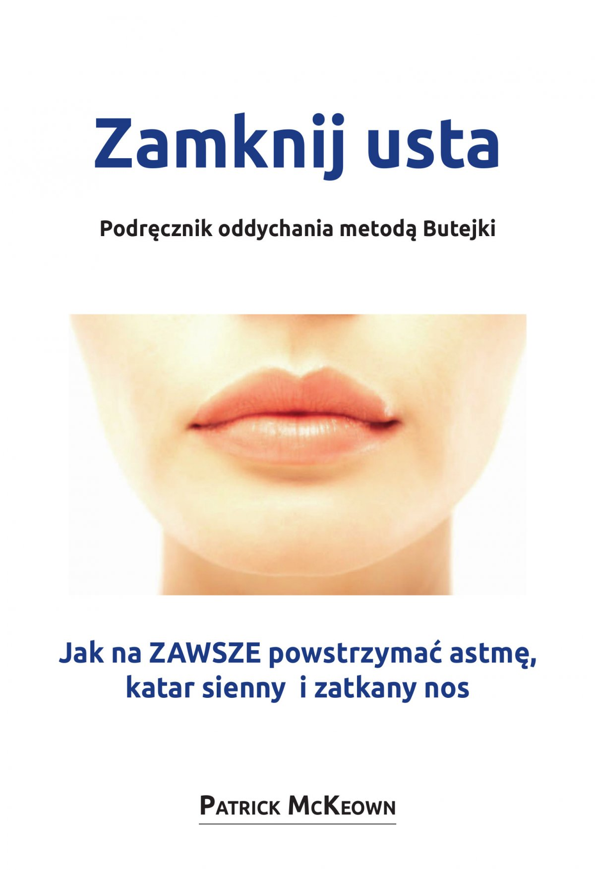 Zamknij usta. Podręcznik oddychania metodą Butejki - Ebook (Książka na Kindle) do pobrania w formacie MOBI
