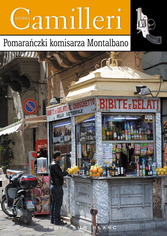Pomarańczki komisarza Montalbano - Ebook (Książka EPUB) do pobrania w formacie EPUB