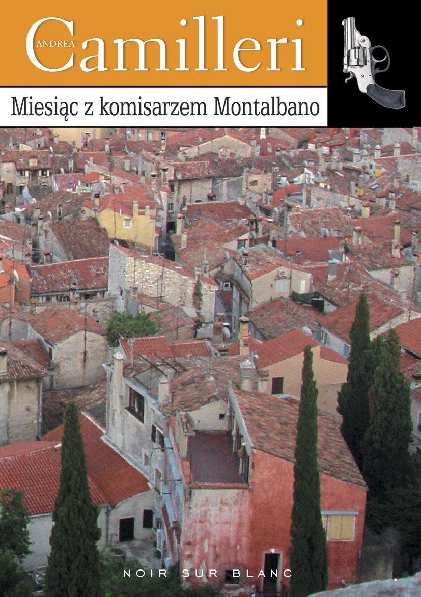 Miesiąc z komisarzem Montalbano - Ebook (Książka EPUB) do pobrania w formacie EPUB