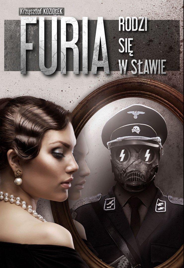 Furia rodzi się w Sławie - Ebook (Książka EPUB) do pobrania w formacie EPUB